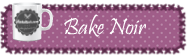 Bake Noir